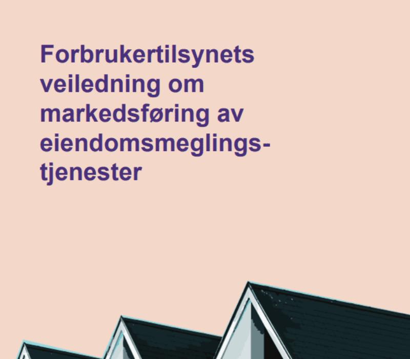Lanserer veiledning om markedsføring av eiendomsmeglingstjenester